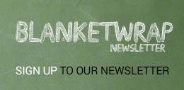 Blanketwrap Newsletter
